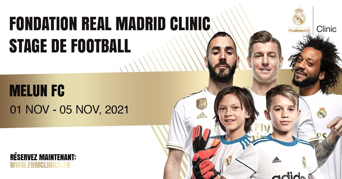 📣 Stage de football organisé par la Fundación Real Madrid Clinics France 📣